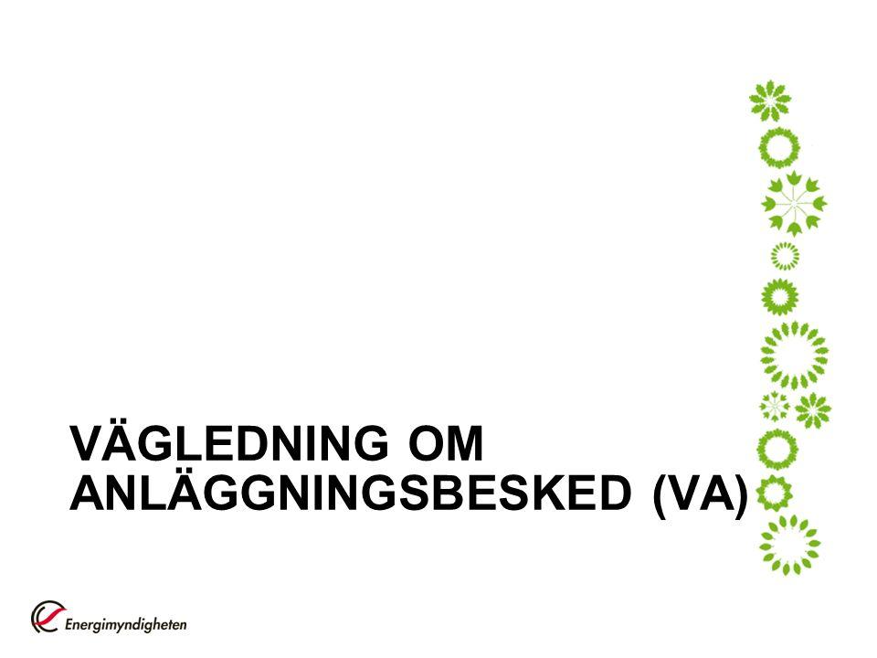 VÄGLEDNING OM ANLÄGGNINGSBESKED (VA)