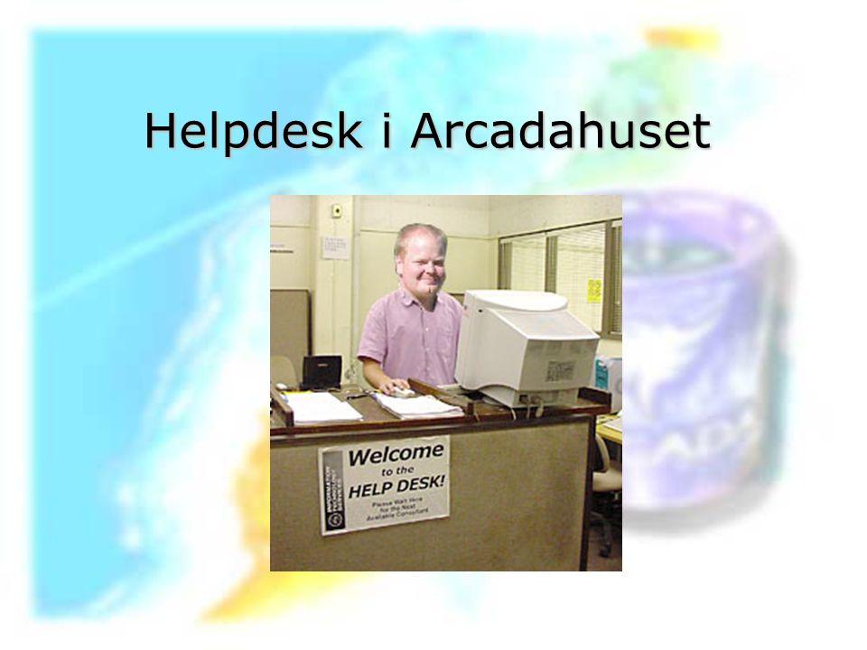 Helpdesk i Arcadahuset
