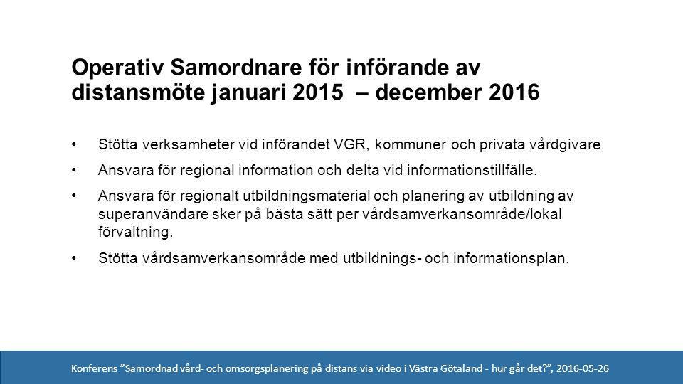 Konferens Samordnad vård- och omsorgsplanering på distans via video i Västra Götaland - hur går det? , 2016-05-26 Närstående Få inkomna svar Upplevelsen av mötet är mycket positivt.