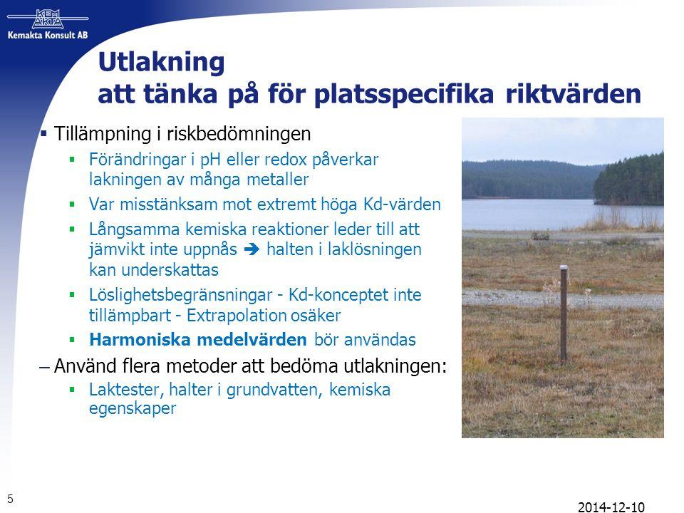 6 Skydd av grundvatten  Skydd av grundvatten på två sätt: 1.Dricksvattenbrunn:  Intag av dricksvatten ger exponering som ingår i det hälsoriskbaserade riktvärdet 2.Punkt där grundvatten skyddas:  Haltkriterier i grundvatten 50% av dricksvattennorm  KM grundvatten i området  MKM grundvatten 200 m från området  För platsspecifika riktvärden kan i vissa fall vara motiverat med endast skydd enligt punkt 2 2014-12-10