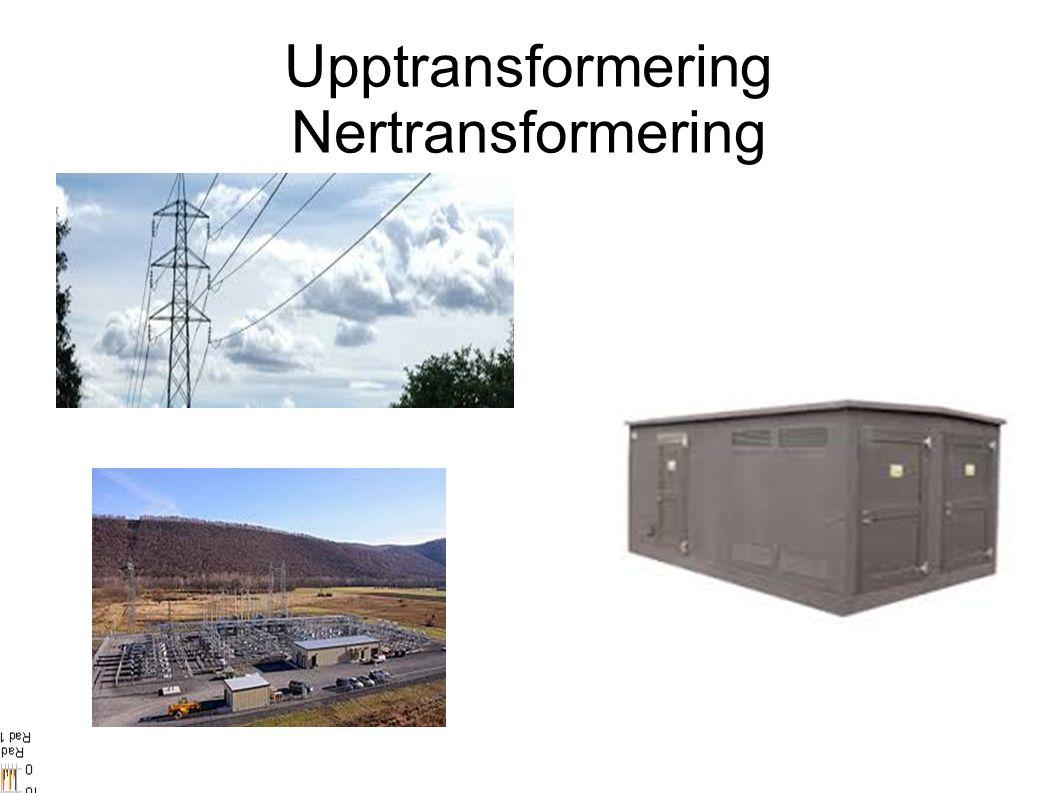 Upptransformering Nertransformering