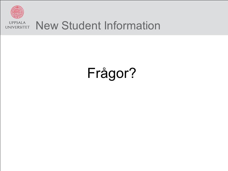 New Student Information Frågor?