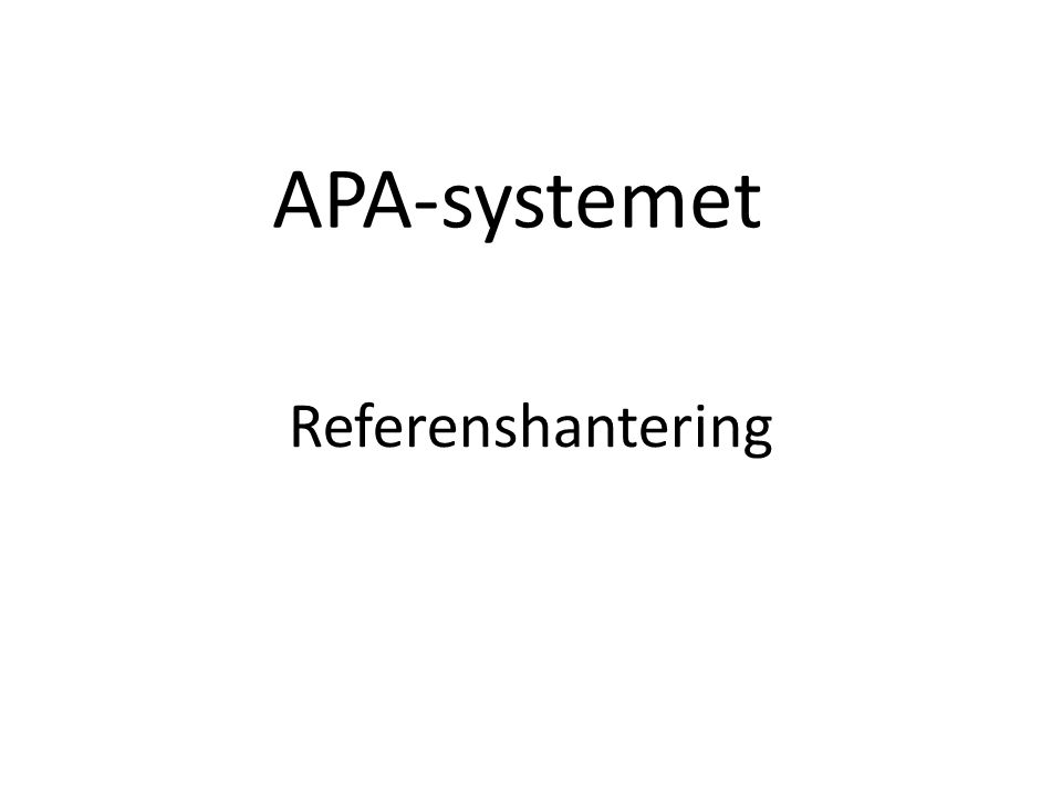 Referenshantering APA-systemet