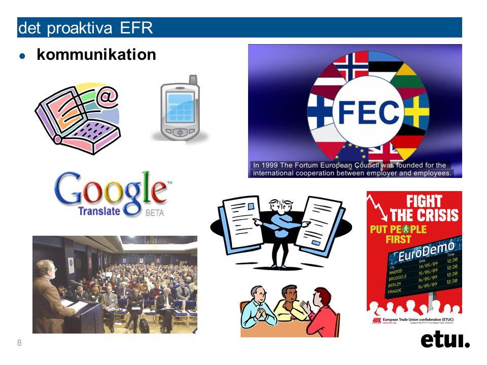 ● kommunikation det proaktiva EFR 8