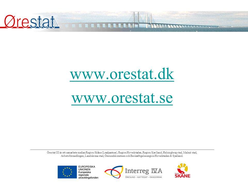 www.orestat.dk www.orestat.se
