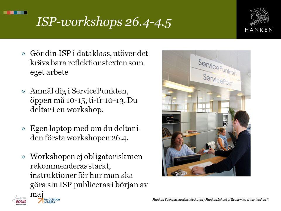 ISP-workshops 26.4-4.5 »Gör din ISP i dataklass, utöver det krävs bara reflektionstexten som eget arbete »Anmäl dig i ServicePunkten, öppen må 10-15,