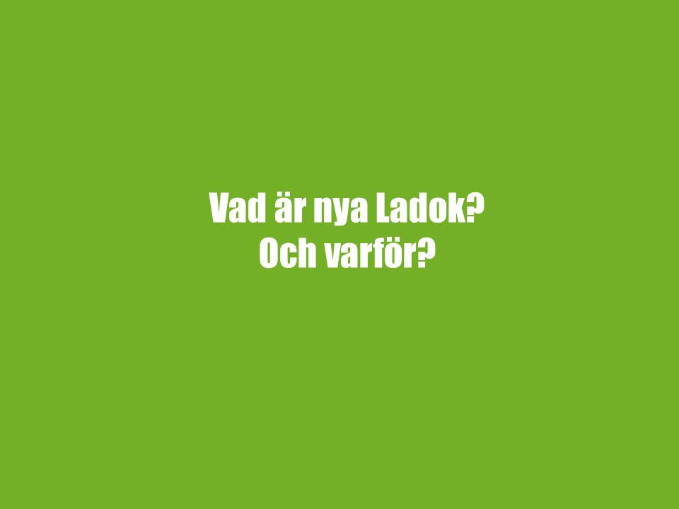 Vad är nya Ladok? Och varför?
