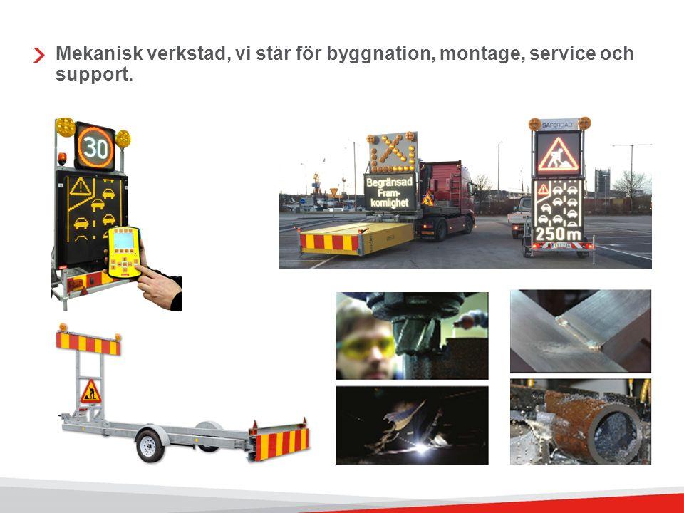 Mekanisk verkstad, vi står för byggnation, montage, service och support.