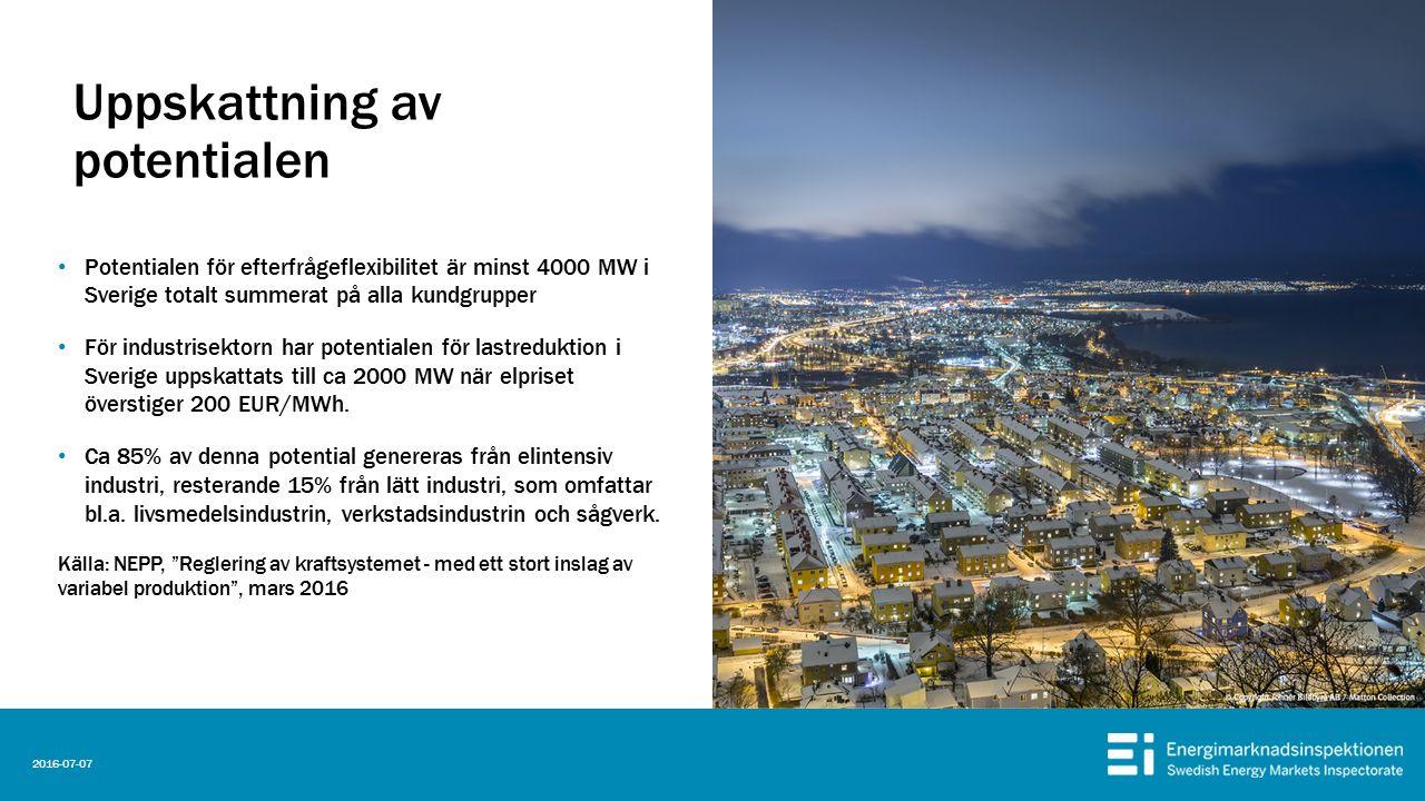 Uppskattning av potentialen Potentialen för efterfrågeflexibilitet är minst 4000 MW i Sverige totalt summerat på alla kundgrupper För industrisektorn har potentialen för lastreduktion i Sverige uppskattats till ca 2000 MW när elpriset överstiger 200 EUR/MWh.