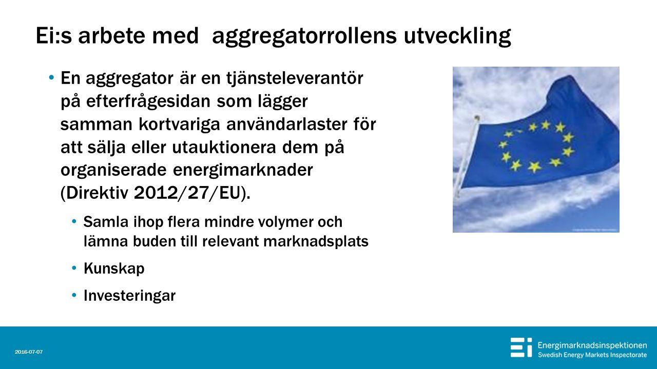 Ei:s arbete med aggregatorrollens utveckling En aggregator är en tjänsteleverantör på efterfrågesidan som lägger samman kortvariga användarlaster för att sälja eller utauktionera dem på organiserade energimarknader (Direktiv 2012/27/EU).