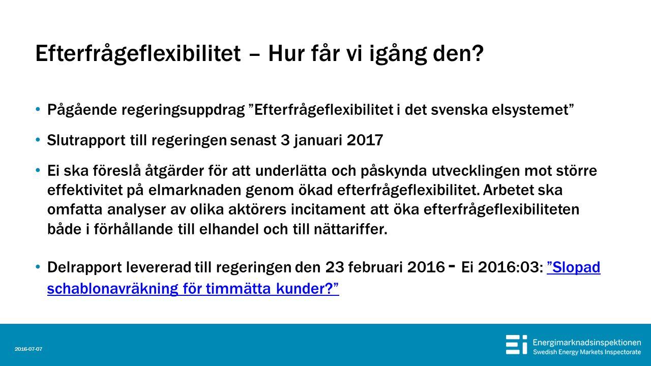 """Efterfrågeflexibilitet – Hur får vi igång den? Pågående regeringsuppdrag """"Efterfrågeflexibilitet i det svenska elsystemet"""" Slutrapport till regeringen"""