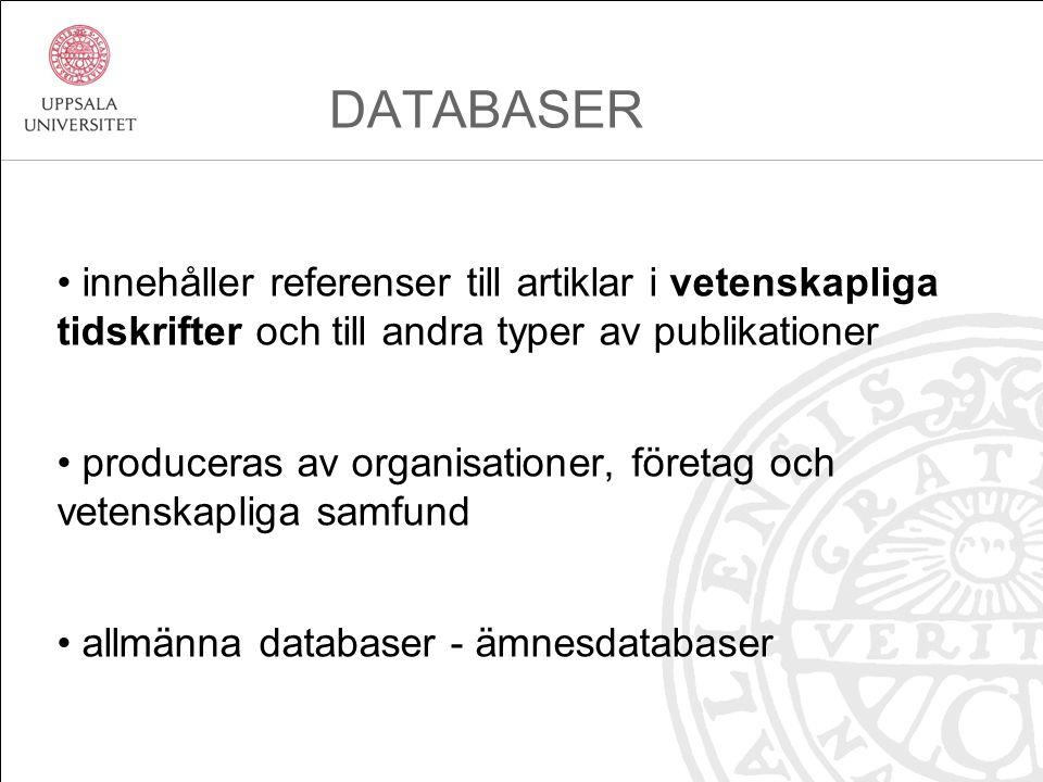 Andra sökfunktioner i databaser: frassökning: ofta inom citationstecken higher education trunkering: sökning på ordstam förskol* söker alla ord som börjar med förskol… begränsa på olika sätt: årtal, språk Sökstrategier i databaser