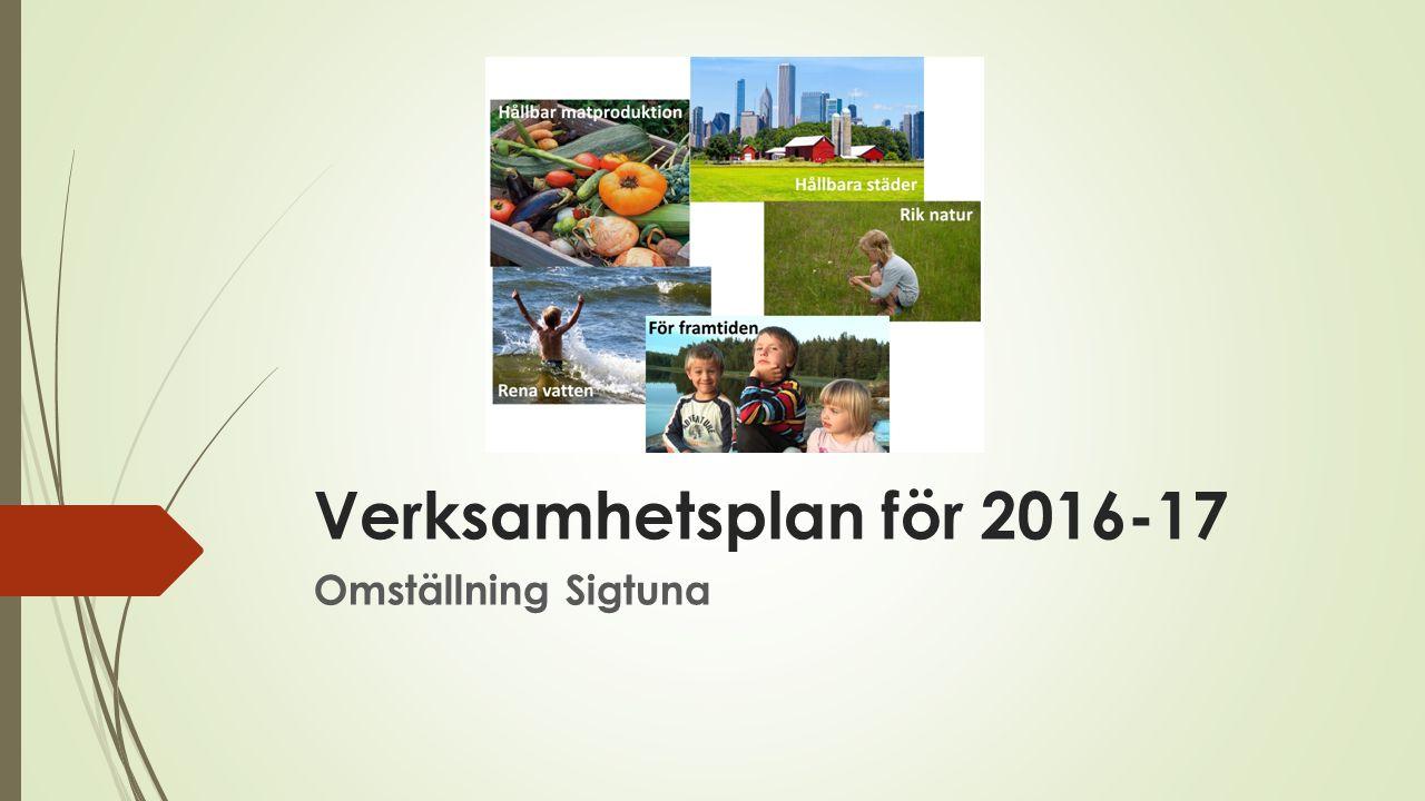 Verksamhetsplan för 2016-17 Omställning Sigtuna