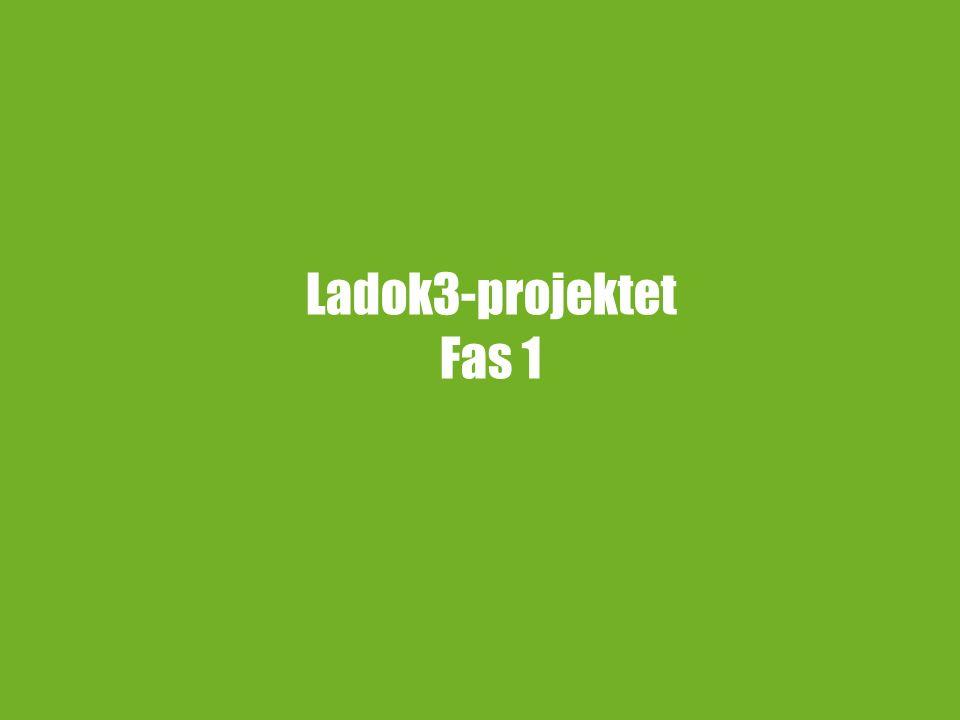 Ladok3-projektet Fas 1