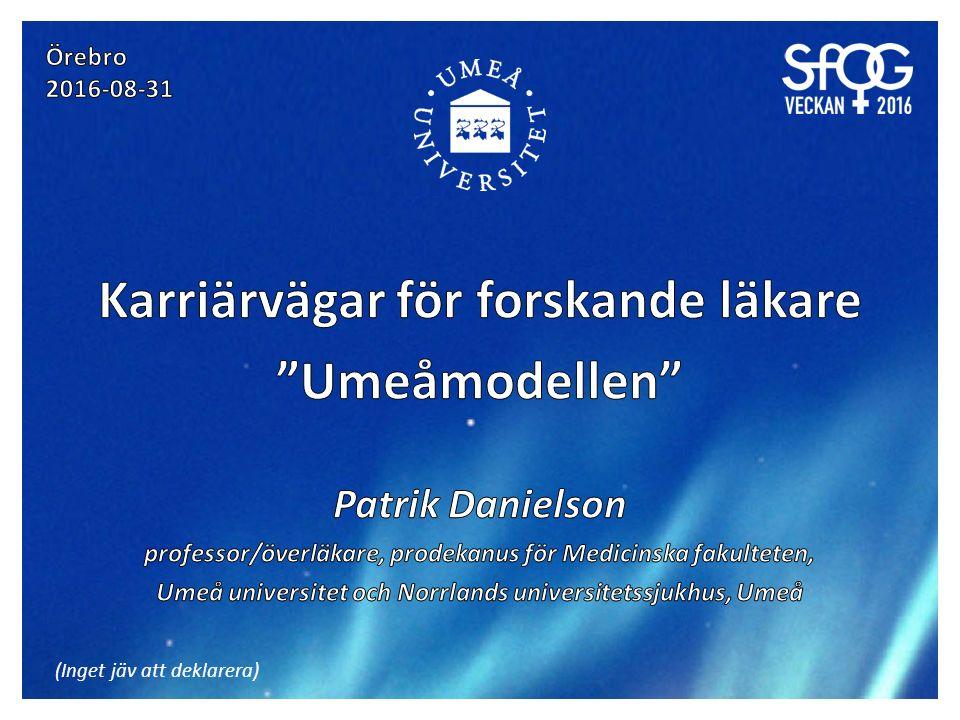 Patrik Danielson Prodekanus Umeå universitet Medicinska fakulteten