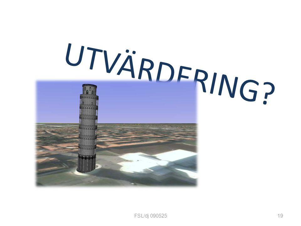 UTVÄRDERING 19FSL/dj 090525
