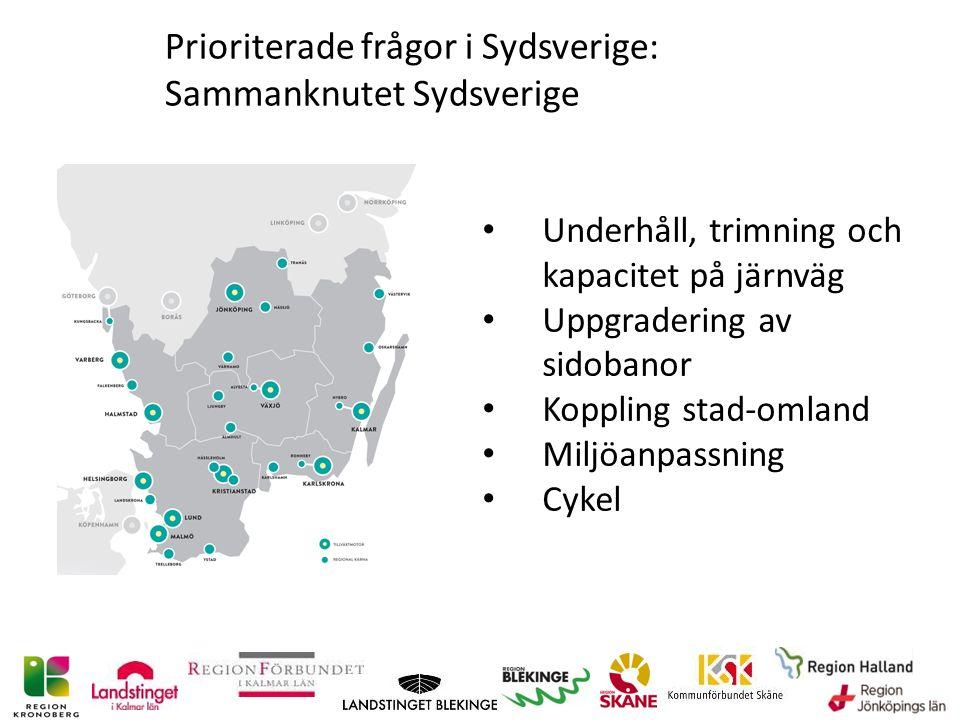 Prioriterade frågor i Sydsverige: Sammanknutet Sydsverige Underhåll, trimning och kapacitet på järnväg Uppgradering av sidobanor Koppling stad-omland Miljöanpassning Cykel