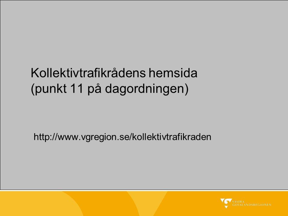 Kollektivtrafikrådens hemsida (punkt 11 på dagordningen) http://www.vgregion.se/kollektivtrafikraden