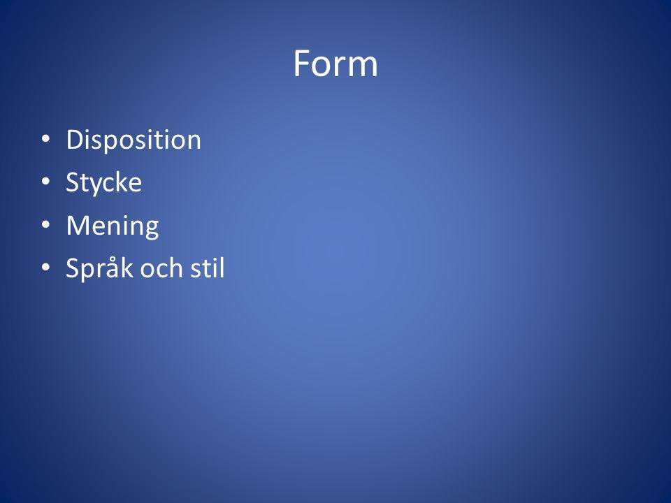 Form Disposition Stycke Mening Språk och stil