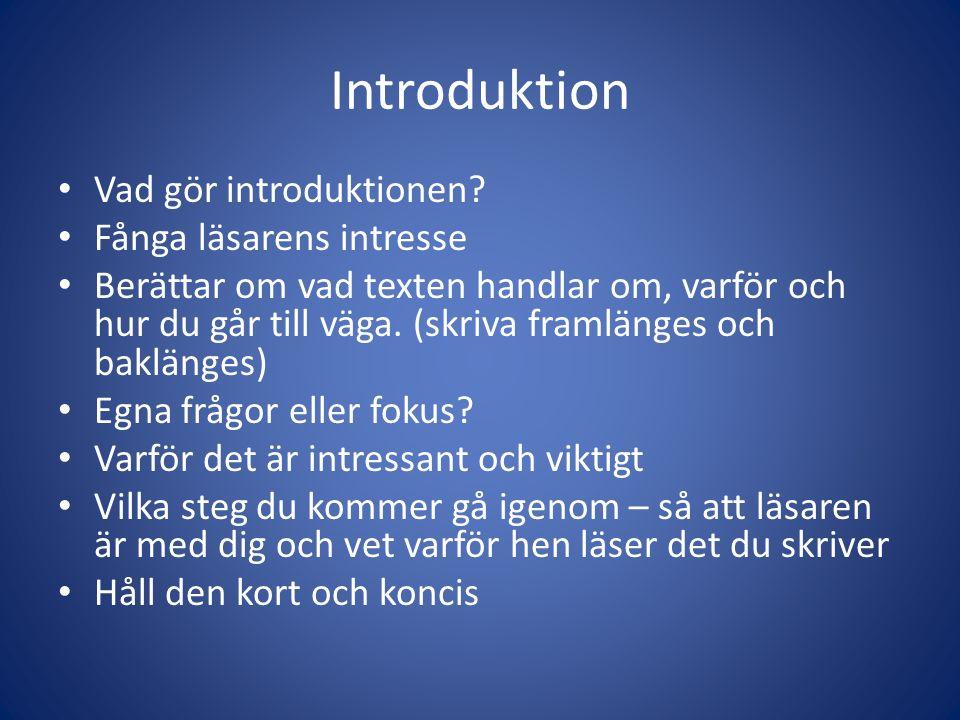 Introduktion Vad gör introduktionen.
