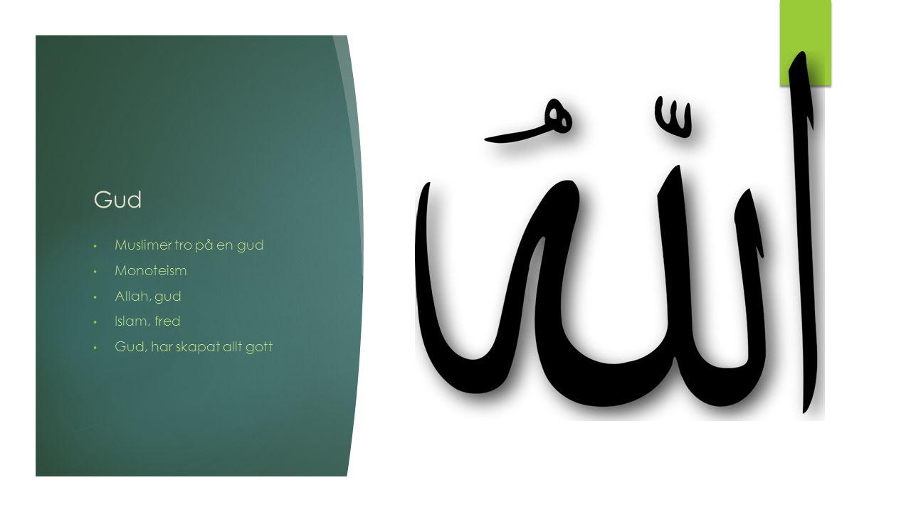 Gud Muslimer tro på en gud Monoteism Allah, gud Islam, fred Gud, har skapat allt gott