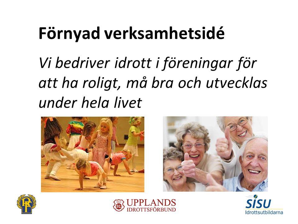 Strategiska områden med övergripande mål 2025 1.Livslångt idrottande 2.Idrottens värdegrund vår styrka 3.Idrott i förening 4.Idrotten gör Sverige starkare
