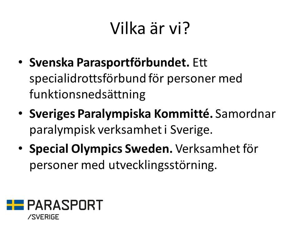 Vilka är vi. Svenska Parasportförbundet.