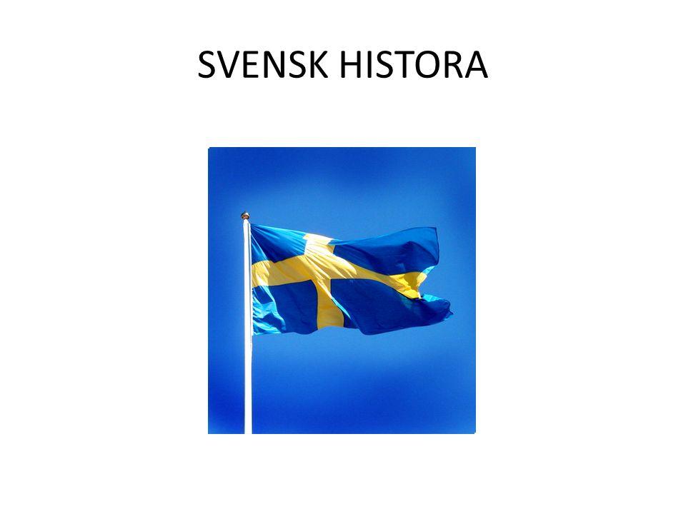 SVENSK HISTORA