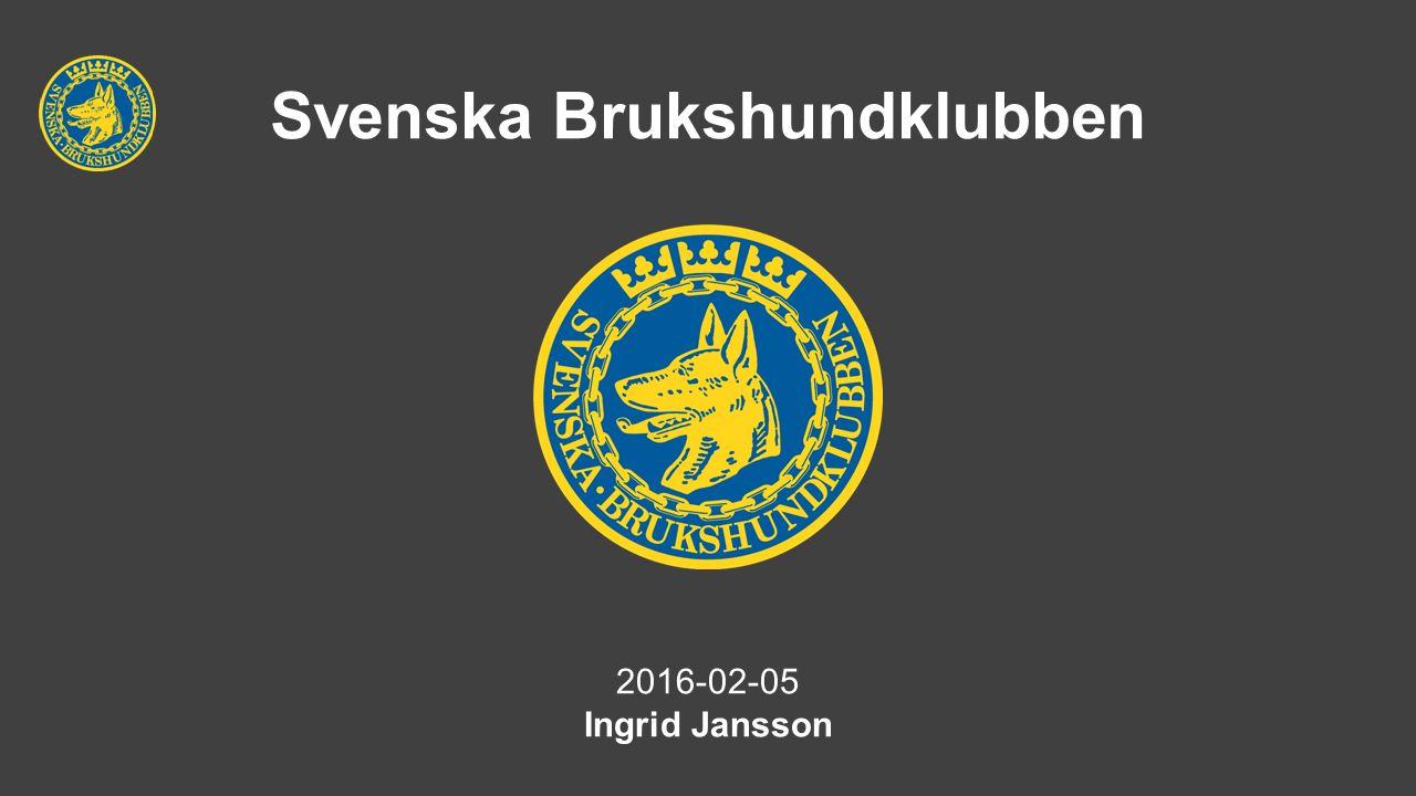 Svenska Brukshundklubben 2016-02-05 Ingrid Jansson