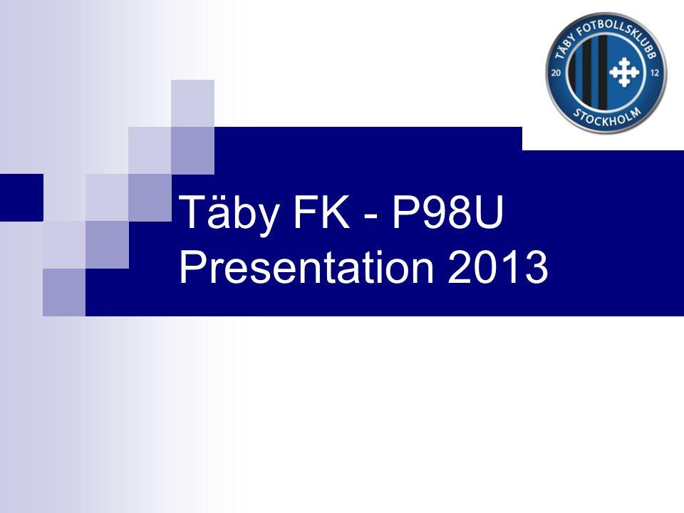Täby FK - P98U Presentation 2013