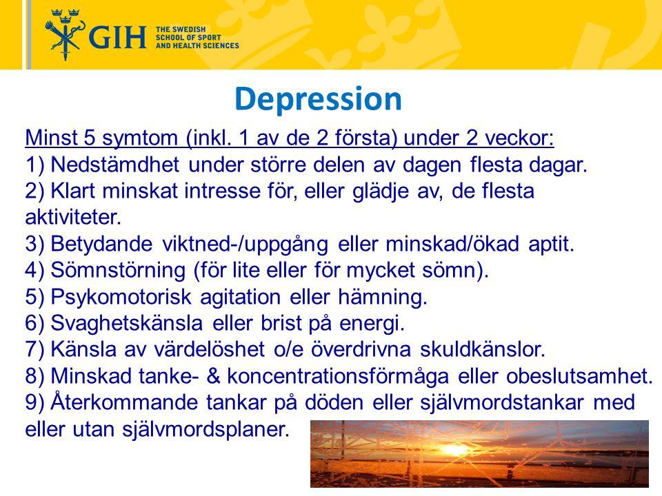 Depression Minst 5 symtom (inkl.