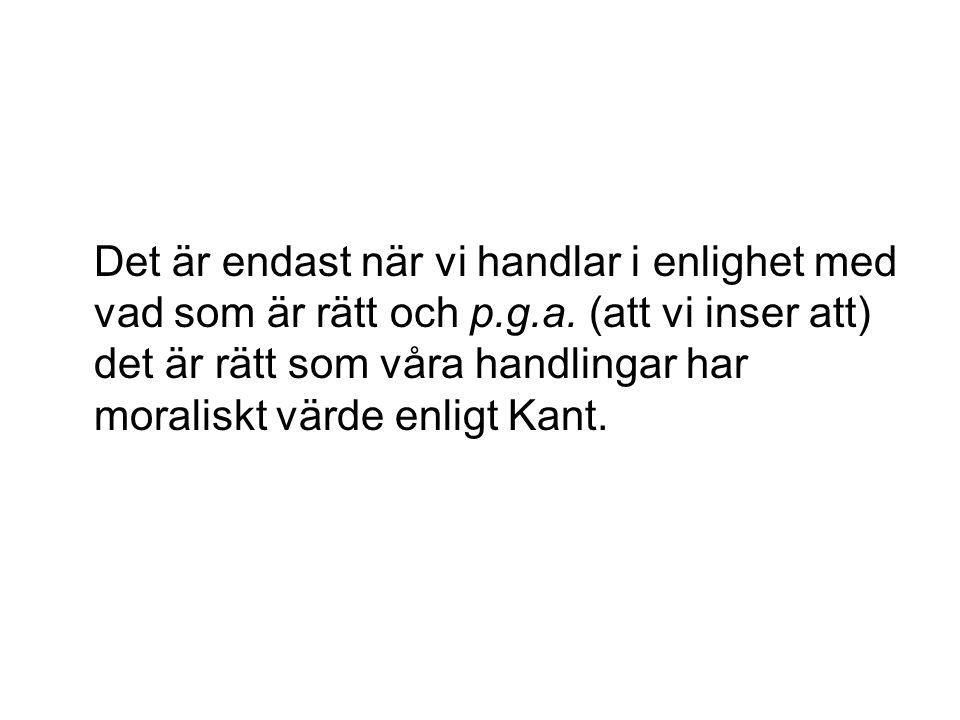 Är Kants påståenden rimliga?