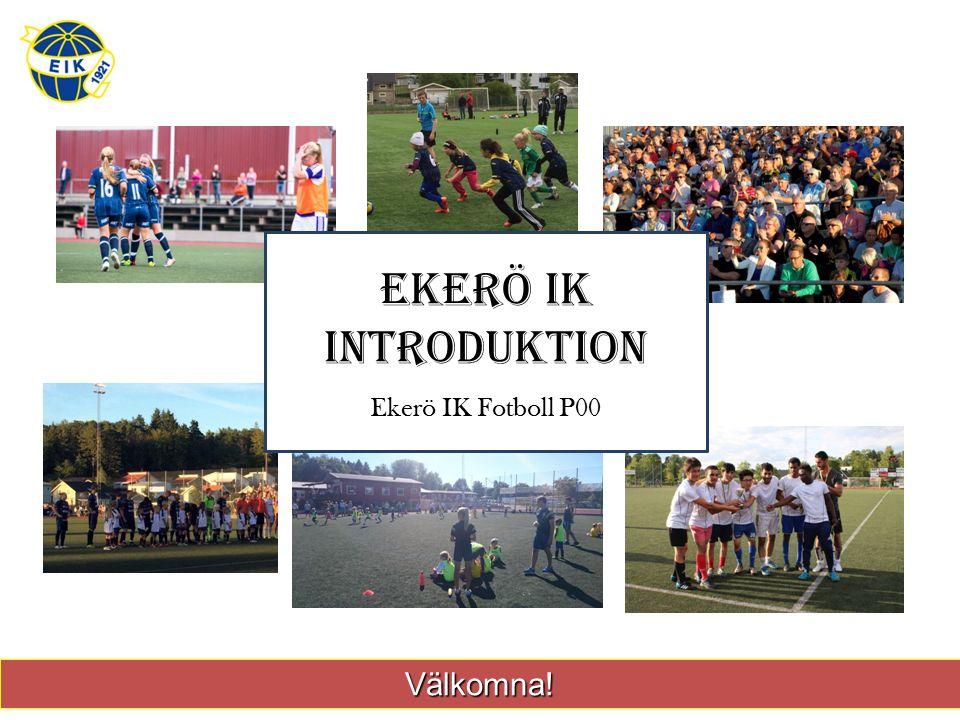 Välkomna! Ekerö ik introduktion Ekerö IK Fotboll P00