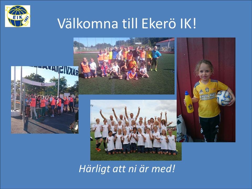 Välkomna till Ekerö IK! Härligt att ni är med!