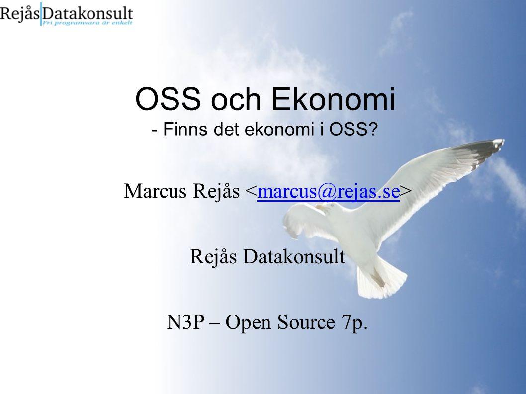 OSS och Ekonomi - Finns det ekonomi i OSS.