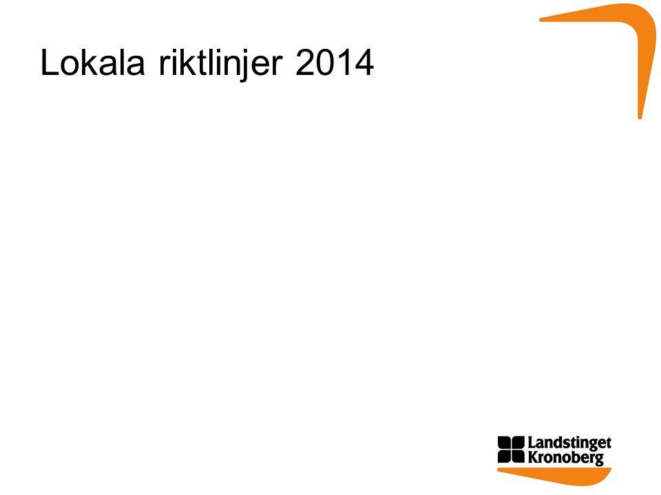 Lokala riktlinjer 2014