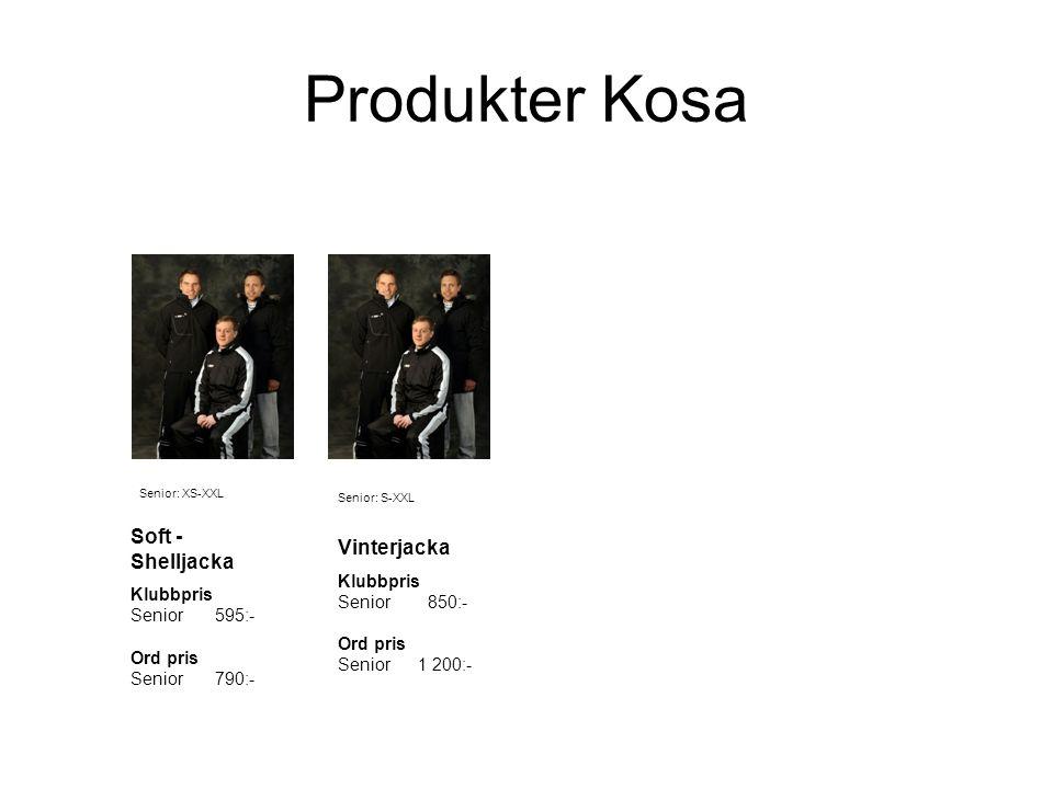 Produkter Kosa Soft - Shelljacka Klubbpris Senior 595:- Ord pris Senior 790:- Vinterjacka Klubbpris Senior 850:- Ord pris Senior 1 200:- Senior: XS-XXL Senior: S-XXL