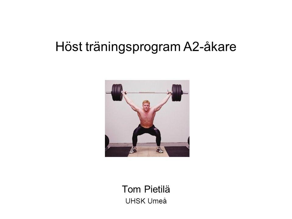 Höst träningsprogram A2-åkare Tom Pietilä UHSK Umeå