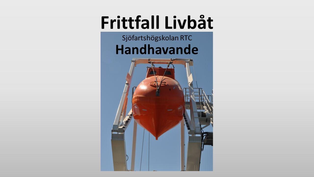 Frittfall Livbåt Sjöfartshögskolan RTC Handhavande