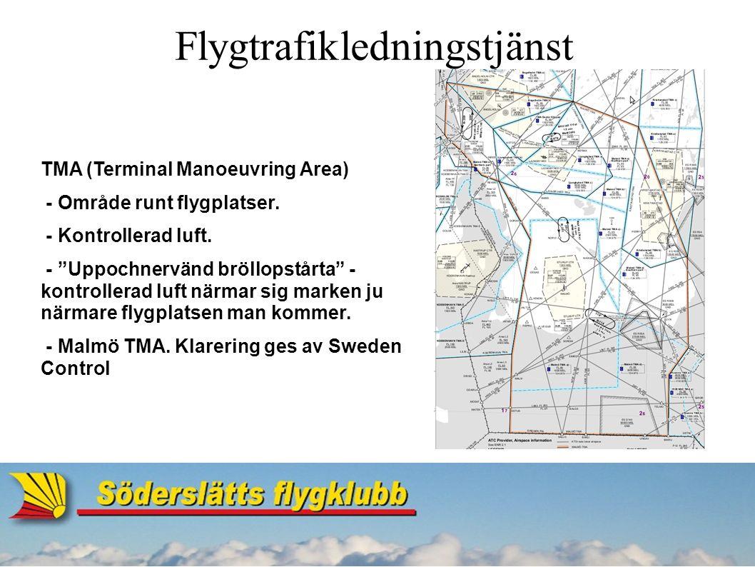 Flygtrafikledningstjänst AFIS (Aerodrome Flight Information Service) Flyginformationstjänst utförs av ATS och är till för att främja en välordnad trafik och lämna råd och upplysningar för att uppnå säkerhet och effektivitet - Ge piloter upplysningar om trafik och väder i samband med flygning.