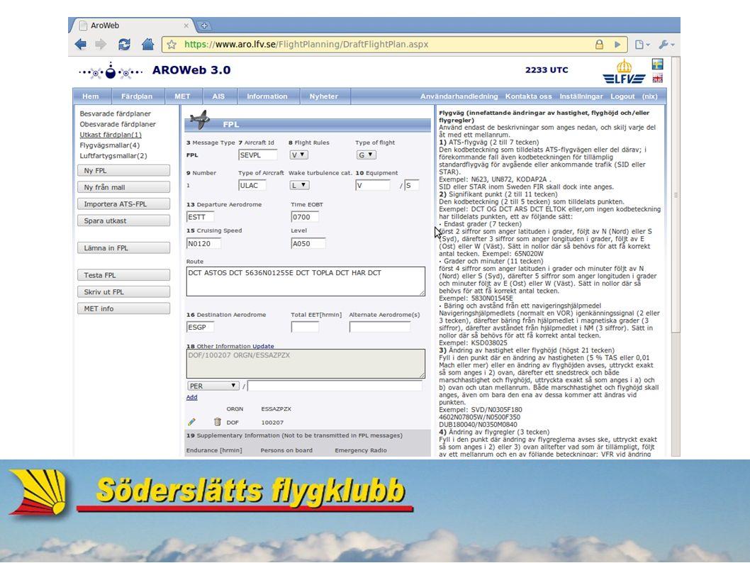 ATS-färdplan.● Ifyllnad: ● 7. Aircraft identification: t.ex.