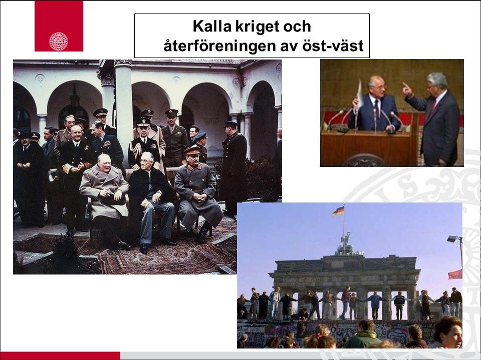 Kalla kriget och återföreningen av öst-väst