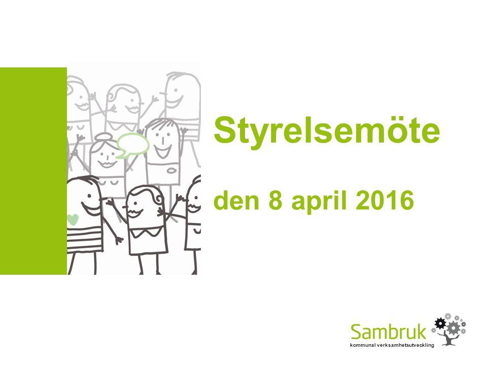 kommunal verksamhetsutveckling Styrelsemöte den 8 april 2016