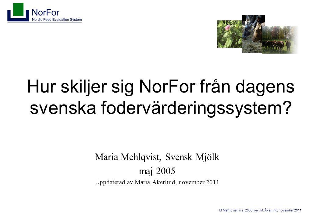 M Mehlqvist, maj 2005, rev.M.