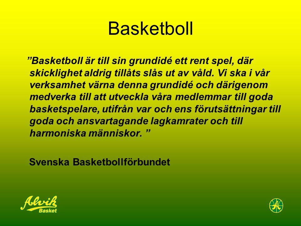 """Basketboll """"Basketboll är till sin grundidé ett rent spel, där skicklighet aldrig tillåts slås ut av våld. Vi ska i vår verksamhet värna denna grundid"""