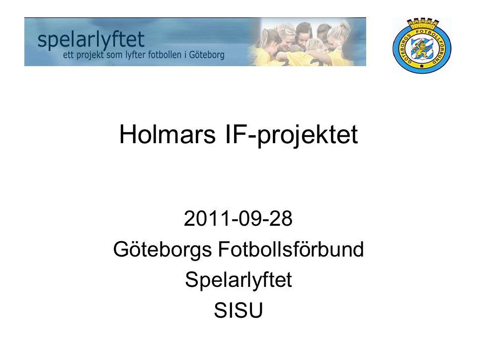 Holmars IF-projektet 2011-09-28 Göteborgs Fotbollsförbund Spelarlyftet SISU