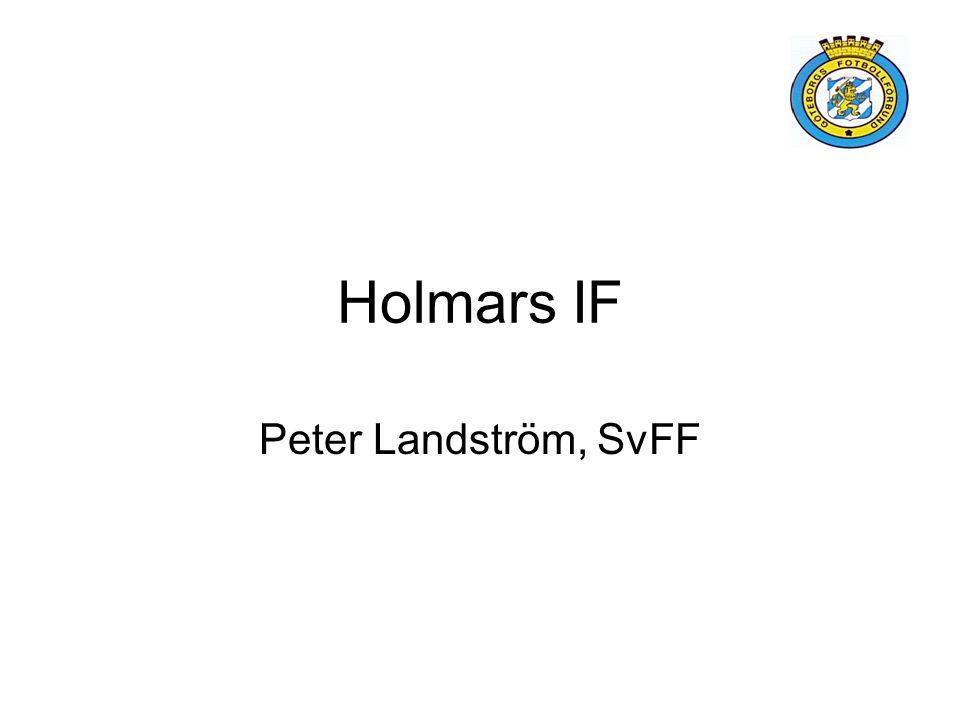 Holmars IF Peter Landström, SvFF