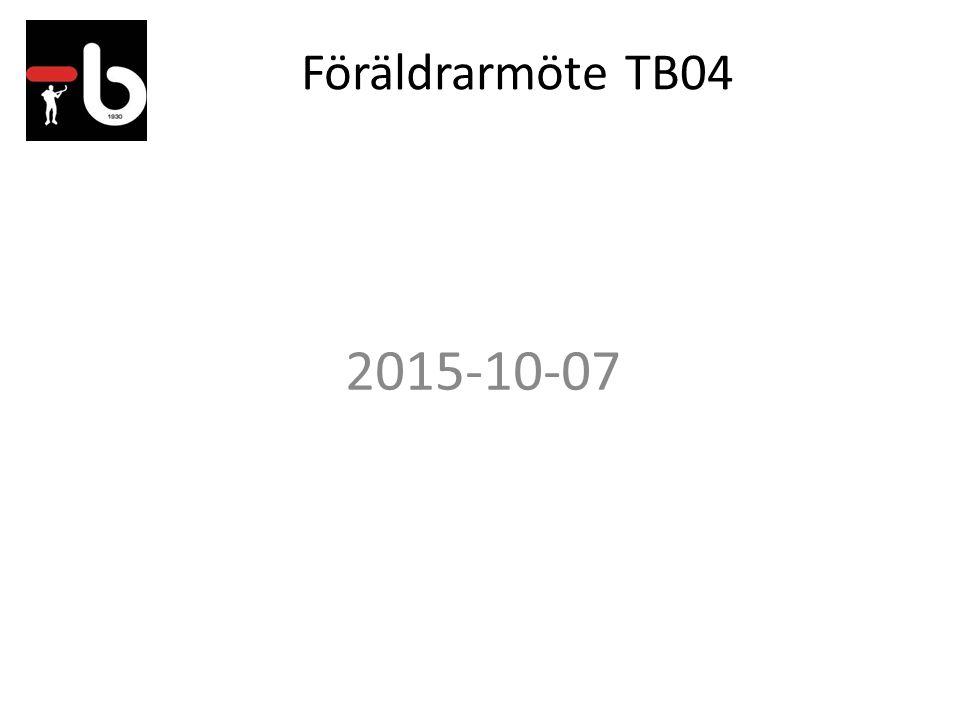 Föräldrarmöte TB04 2015-10-07