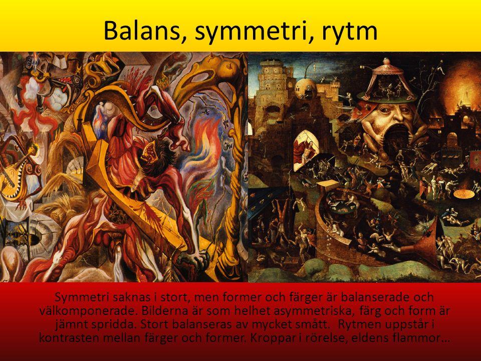 Balans, symmetri, rytm Symmetri saknas i stort, men former och färger är balanserade och välkomponerade.