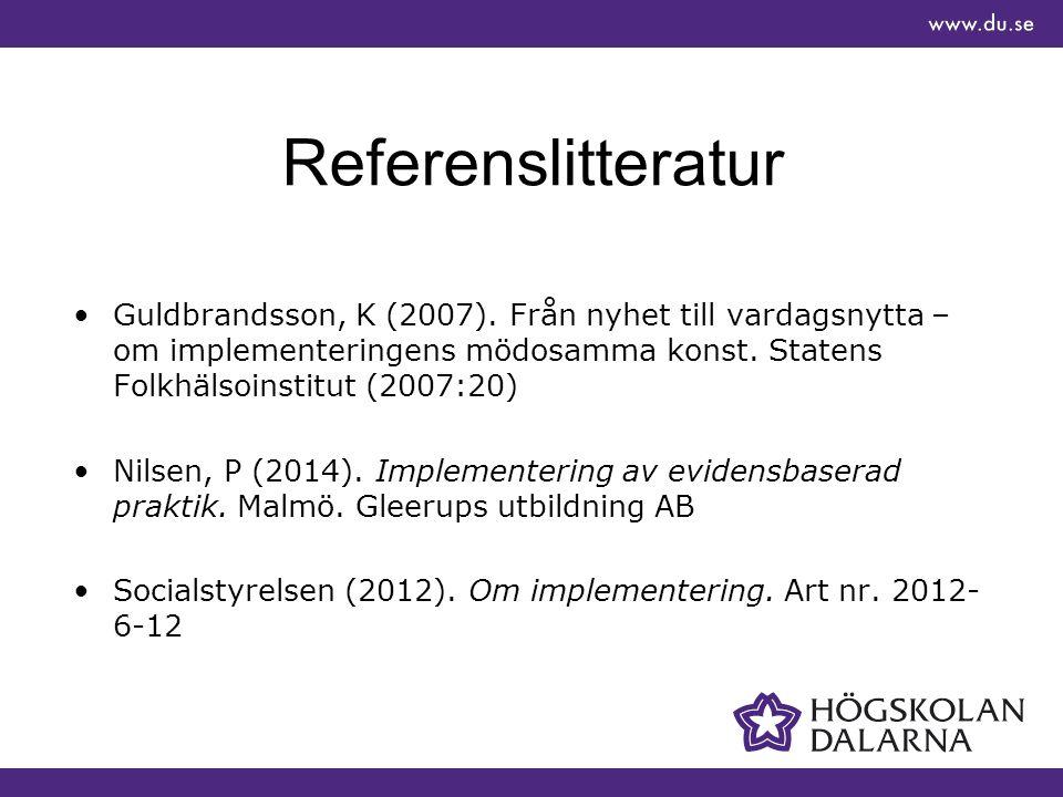 Referenslitteratur Guldbrandsson, K (2007).